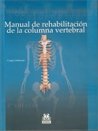 Manual de rehabilitación de la columna vertebral - Craig Lie [49 MB | PDF | Español | 522 pg]